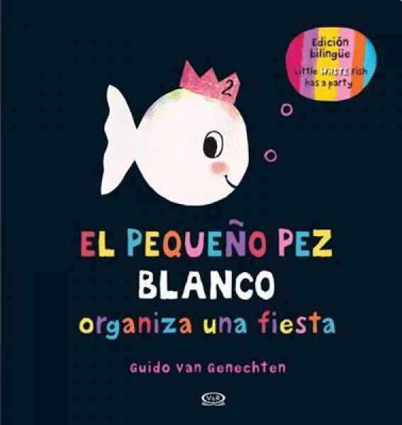 PEQUEÑO PEZ BLANCO ORGANIZA UNA FIESTA