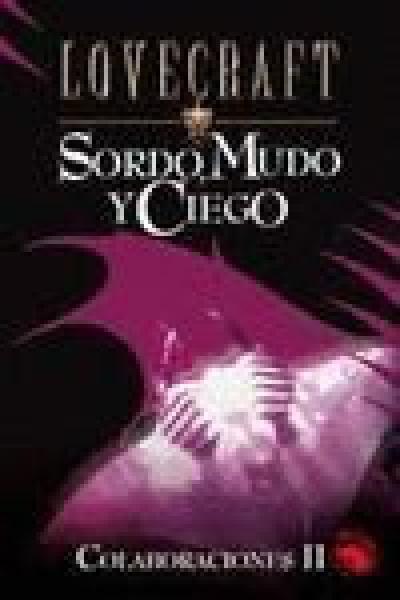 SORDO,MUDO Y CIEGO