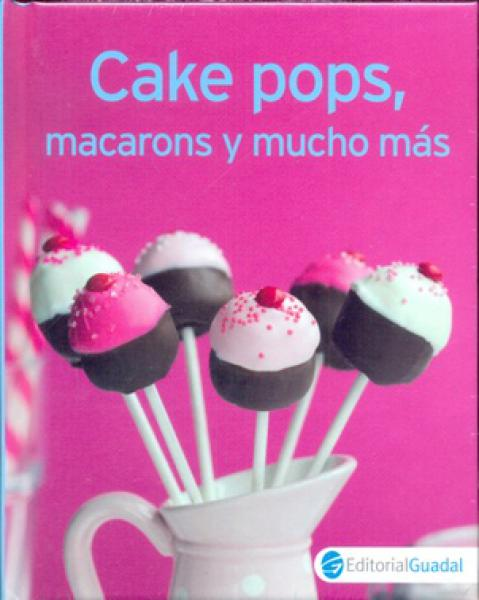 CAKE POPS MACARONS Y MUCHO MAS