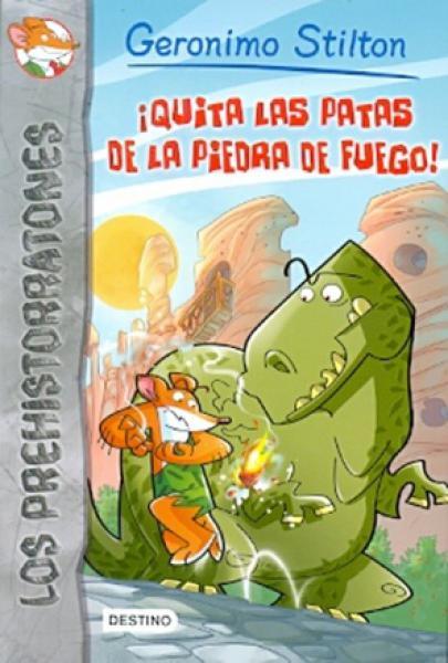 QUITA LAS PATAS DE LA PIEDRA DE FUEGO!