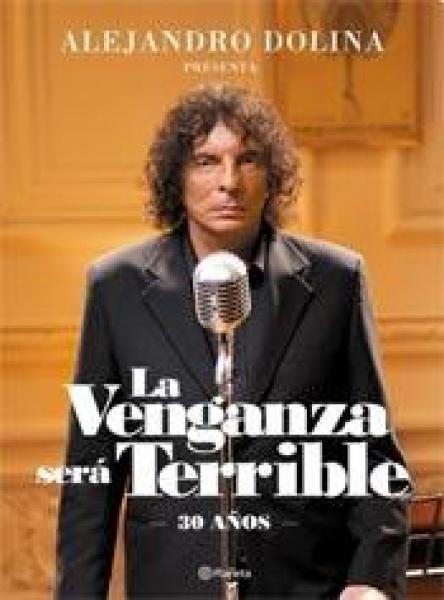 LA VENGANZA SERA TERRIBLE  -30 AÑOS-