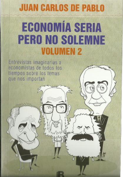 ECONOMIA SERIA PERO NO SOLEMNE VOL.2