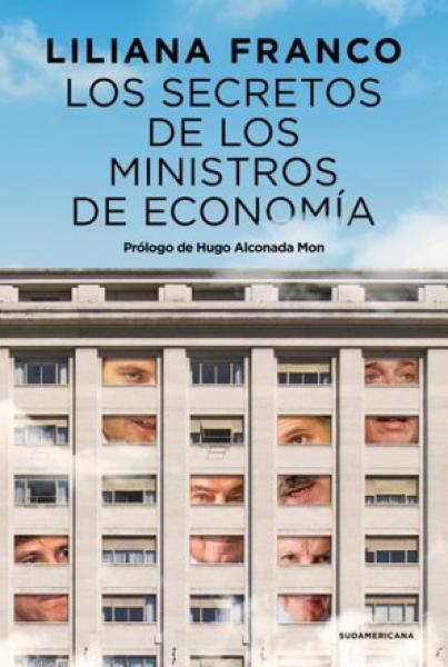 SECRETOS DE LOS MINISTROS DE ECONOMIA