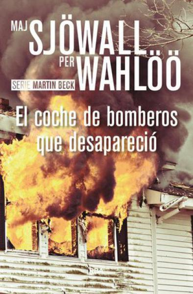EL COCHE DE BOMBEROS QUE DESAPARECIO