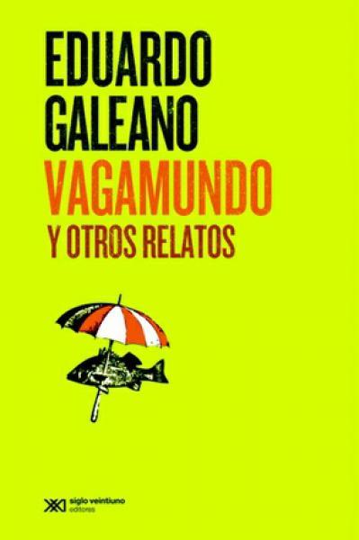 VAGAMUNDO Y OTROS RELATOS (2015)