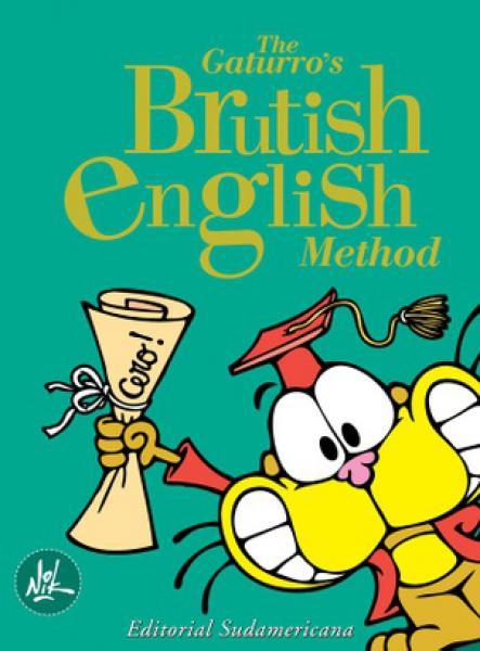 GATURRO'S BRUTISH ENGLISH METHOD, THE