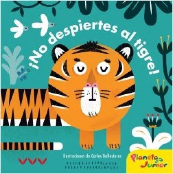 NO DESPIERTES AL TIGRE