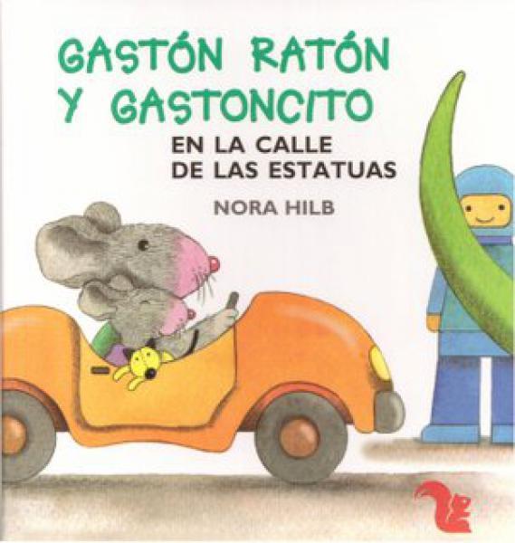 GASTON RATON Y GASTONCITO EN LA CALLE DE