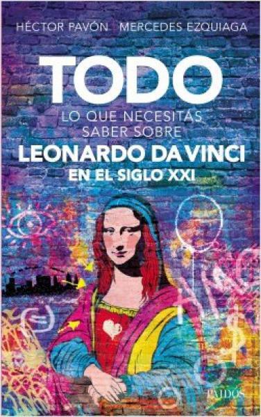 LEONARDO DA VINCI EN EL SIGLO XXI, TODO