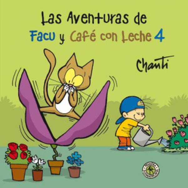 AVENTURAS DE FACU Y CAFE CON LECHE 4