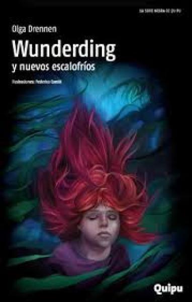 WUNDERDING Y NUEVOS ESCALOFRIOS