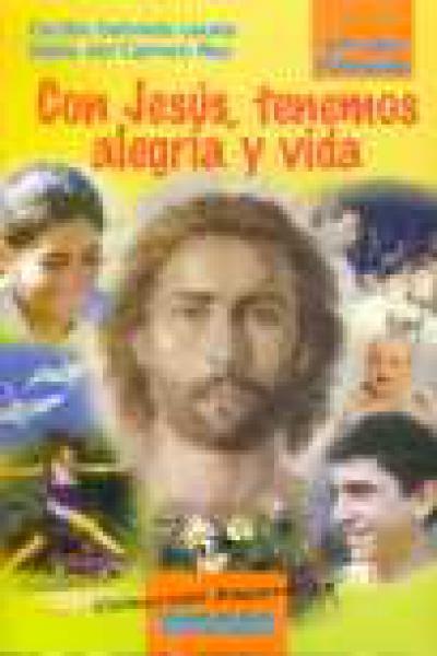 CON JESUS, TENEMOS ALEGRIA Y VIDA