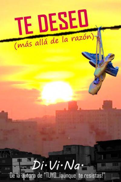 TE DESEO (MAS ALLA DE LA RAZON)