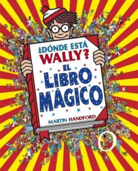 DONDE ESTA WALLY? - LIBRO MAGICO
