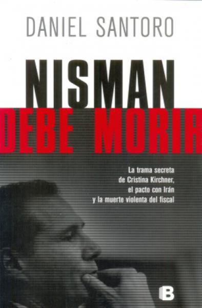 NISMAN DEBE MORIR