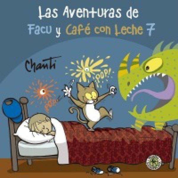 LAS AVENTURAS DE FACU Y CAFE CON LECHE 7