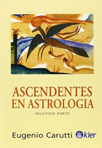 ASCENDENTES EN ASTROLOGIA:PARTE 2
