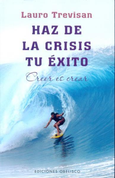 HAZ DE LA CRISIS TU EXITO