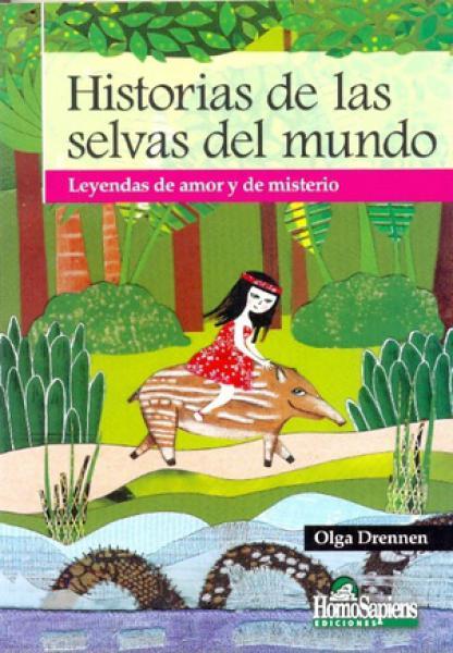 HISTORIAS DE LAS SELVAS DEL MUNDO