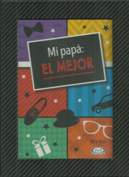MI PAPA: EL MEJOR