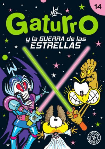 GATURRO Y LA GUERRA DE LAS ESTRELLAS