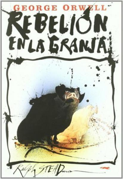 REBELION EN LA GRANJA ( ILUSTRADO )