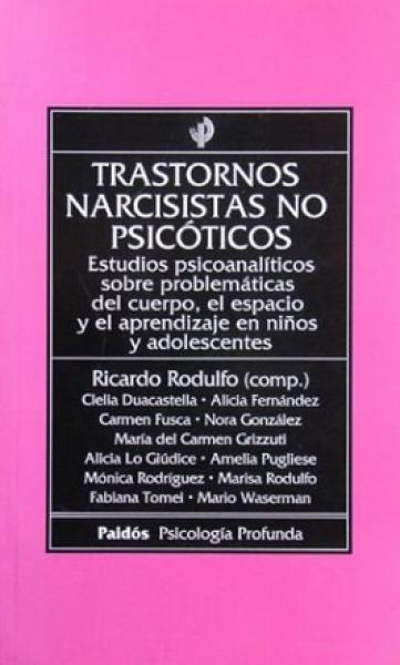 TRASTORNOS NARCISTAS NO PSICOTICOS
