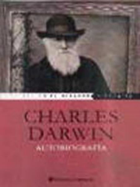 CHARLES DARWIN, AUTOBIOGRAFIA