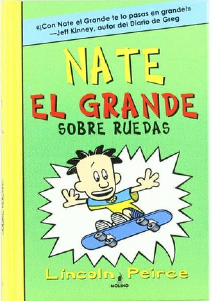 NATE EL GRANDE 3 - SOBRE RUEDAS