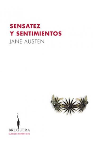 SENSATEZ Y SENTIMIENTOS