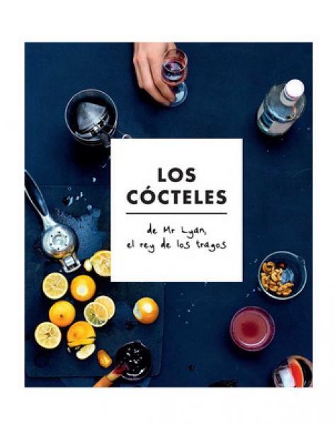 COCTELES DE MR LYAN (REY DE LOS TRAGOS)