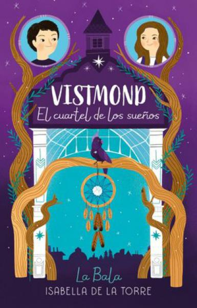 VISTMOND - EL CUARTEL DE LOS SUEÐOS