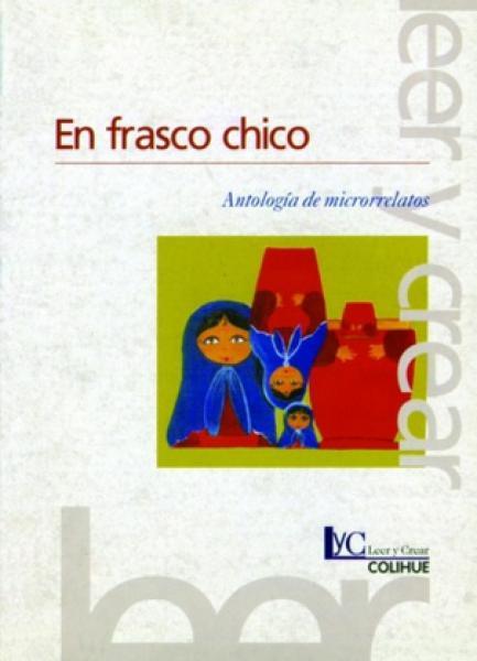 EN FRASCO CHICO / MICRORRELATOS