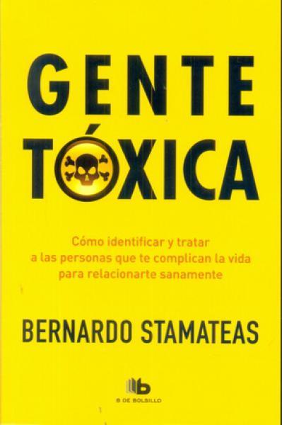 GENTE TOXICA - EDIC.ANIV.