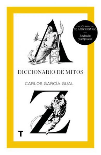 DICCIONARIO DE MITOS ED 20ºANIVERSARIO