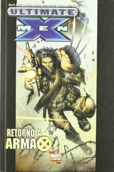 ULTIMATE X-MEN - RETORNO A ARMA X