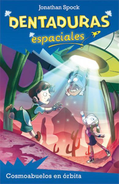DENTADURAS ESPACIALES - COSMOABUELOS EN