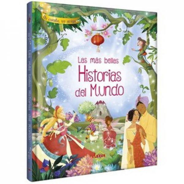 LAS MAS BELLAS HISTORIAS DEL MUNDO