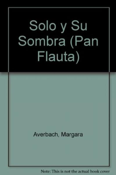 SOLO Y SU SOMBRA (46)