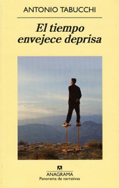 EL TIEMPO ENVEJECE DEPRISA