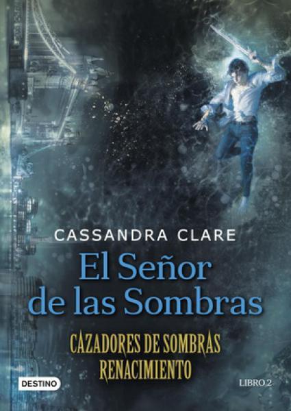 CAZADORES DE SOMBRAS:RENACIMIENTO 2