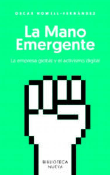 LA MANO EMERGENTE