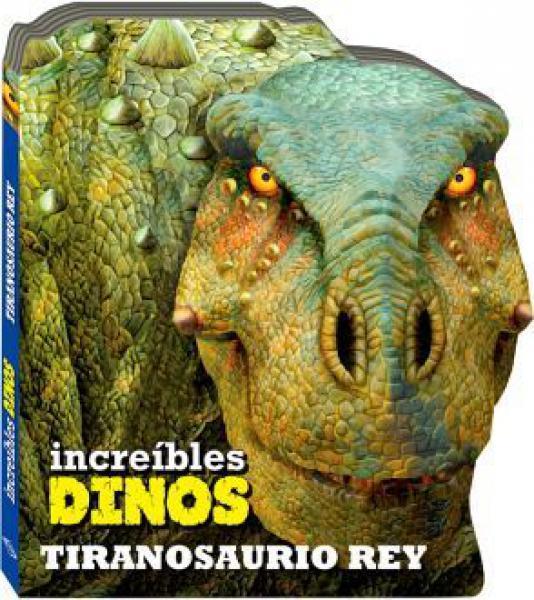 TIRANOSAURIO REX - INCREIBLES DINOS