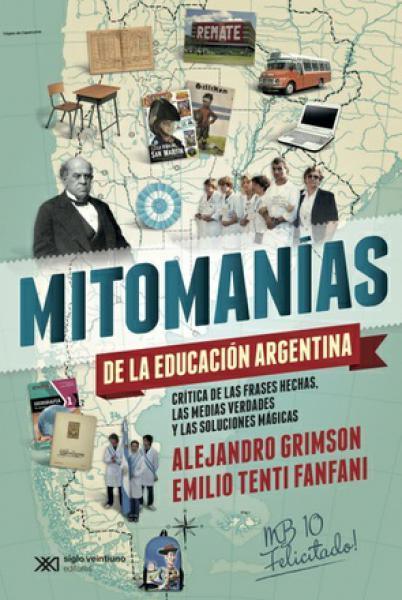 MITOMANIAS DE LA EDUCACION ARGENTINA
