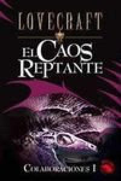 EL CAOS REPTANTE (5)