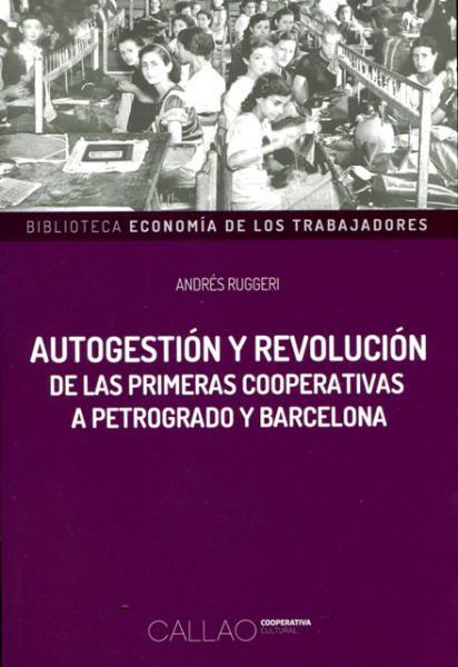AUTOGESTION Y REVOLUCION DE LAS PRIMERAS