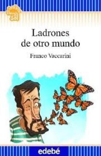 LADRONES DE OTRO MUNDO