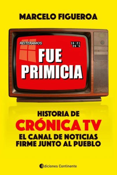 FUE PRIMICIA HISTORIA DE CRONICA TV