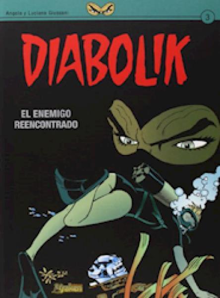 DIABOLIK 3 - EL ENEMIGO REENCONTRADO