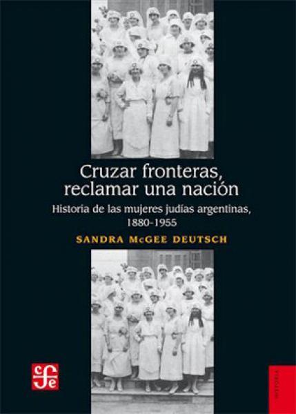CRUZAR FRONTERAS, RECLAMAR UNA NACION